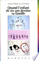 illustration du livre Quand l'enfant de six ans dessine sa famille