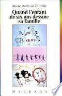 illustration Quand l'enfant de six ans dessine sa famille