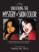 Unlocking The Mystery Of Skin Color