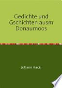 Gedichte und Gschichten ausm Donaumoos