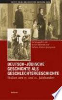 Deutsch j  dische Geschichte als Geschlechtergeschichte