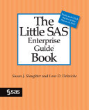 Ebook The Little SAS Enterprise Guide Book Epub Susan J. Slaughter,Lora D. Delwiche Apps Read Mobile