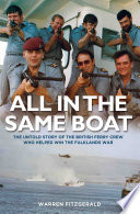 All in the Same Boat   The untold story of the British ferry crew who helped win the Falklands War