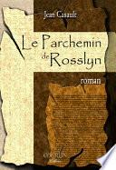 Le parchemin de Rosslyn