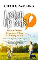 Listen Up Kids
