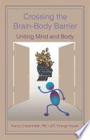 Crossing The Brain Body Barrier