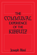 The Communal Experience of the Kibbutz