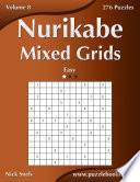 Nurikabe Mixed Grids   Easy   Volume 8   276 Logic Puzzles