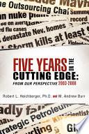 Five Years On The Cutting Edge book