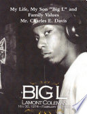My Life  My Son  Big L  and Family Values
