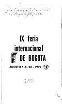 IX  i  e  Novena  Feria Internacional de Bogot    agosto 5 al 20  1972