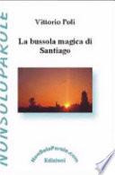 La bussola magica di Santiago