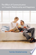 The Effect of Communication on Couples' Relationship and Happiness