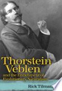 Thorstein Veblen and the Enrichment of Evolutionary Naturalism