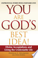 Ebook You Are God's Best Idea! Epub Douglas E. Holzmeier (aka Doug Daniels) Apps Read Mobile