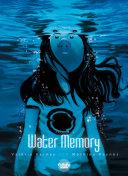 Water Memory -