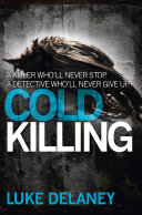 Cold Killing  DI Sean Corrigan  Book 1