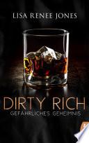Dirty Rich Gef Hrliches Geheimnis