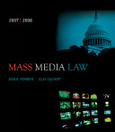 Mass Media Law  2007 2008 Edition with PowerWeb