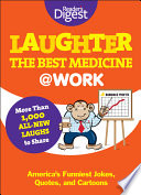 Laughter Is the Best Medicine   Work