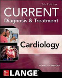 Current Diagnosis and Treatment Cardiology  Fifth Edition