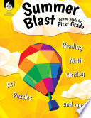 Summer Blast Getting Ready For First Grade
