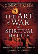 The Art of War for Spiritual Battles