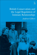 British conservatism and the legal regulation of intimate relationships