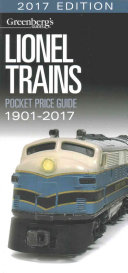 Lionel Trains Pocket Price Guide 1901 2017
