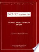 Dynamic Impact Factors For Bridges