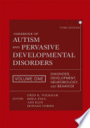 Handbook Of Autism And Pervasive Developmental Disorders Diagnosis Development Neurobiology And Behavior