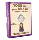 Yoga For Your Brain : handy zentangle card deck! inside you'll...