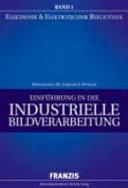 Einf  hrung in die industrielle Bildverarbeitung
