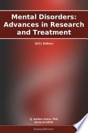 Mental Disorders  Advances in Research and Treatment  2011 Edition