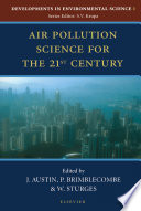 Ebook Air Pollution Science for the 21st Century Epub J. Austin,P. Brimblecombe,W.T. Sturges Apps Read Mobile