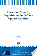 Homeland Security Organization in Defence Against Terrorism