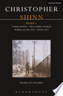 Shinn Plays: 1 Playwright Whose Play Dying City Was A Critical