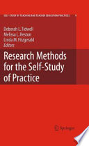 Research Methods for the Self Study of Practice