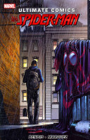 Ultimate Comics Spider Man by Brian Michael Bendis