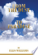 From the Dust to Paradise