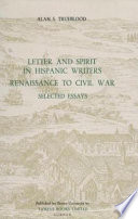 Letter and Spirit in Hispanic Writers Renaissance to Civil War : Selected Essays
