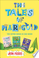 The Tales of Marigold Three Books in One