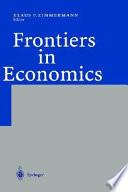 Frontiers In Economics book