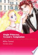 Virgin Princess  Tycoon s Temptation