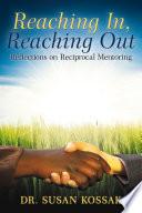 Reaching In  Reaching Out