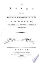 An Essay on the French Pronunciation  etc