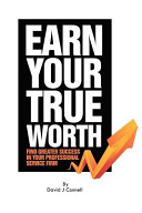 Earn Your True Worth