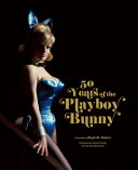 Playboy  50 Years of the Playboy Bunny
