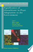Significance Of Glutathione To Plant Adaptation To The Environment