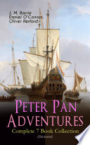 Peter Pan Adventures     Complete 7 Book Collection  Illustrated